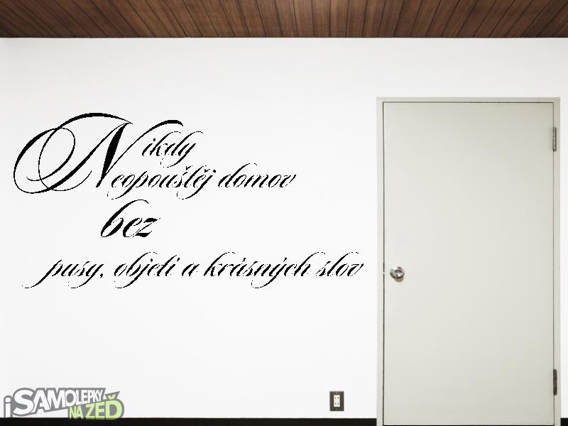 Samolepky na zeď - Nikdy neopouštěj V2