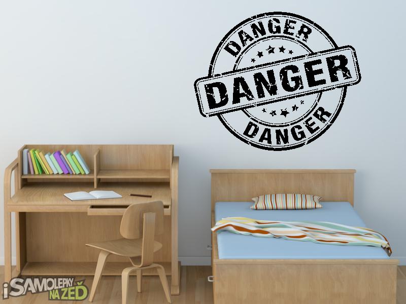 Samolepky na zeď - Samolepka na zeď - Danger - nebezpečí